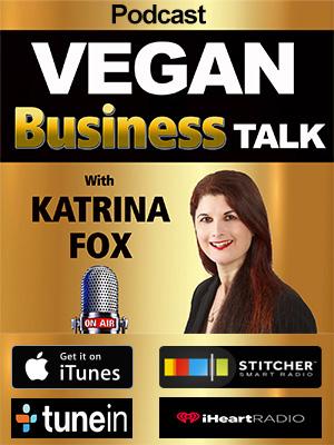 Vegan Business Talk with Katrina Fox podcast